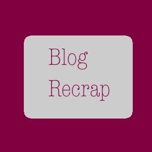Blog Recrap