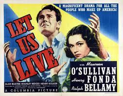 Let Us Live (1939)